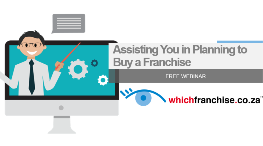 """Register For Our FREE Webinar – """"Assisting You In Planning To Buy A Franchise"""""""
